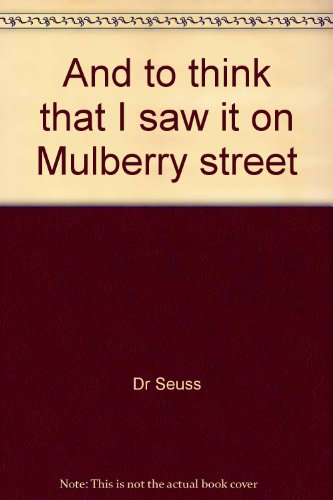 Book cover for And to Think That I Saw it on Mulberry Street