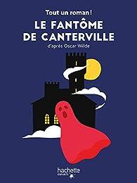 Tout un roman - Le fantôme de Canterville par Sandra Nelson