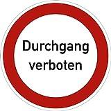 Schild Durchgang verboten Aluminium 20cm Ø (Privatgrundstück, Privatweg, Verbotsschild) praxisbewährt, wetterfest