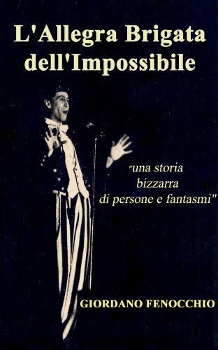 L\'Allegra Brigata dell\'Impossibile