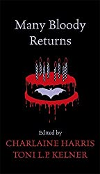 Many Bloody Returns by Charlaine Harris (2011-07-21)