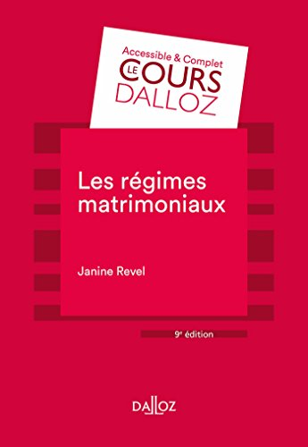 Les régimes matrimoniaux - 9e éd. par Janine Revel