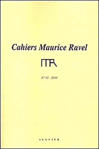 Cahiers Maurice Ravel n13