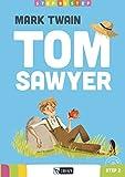 Tom Sawyer. Con CD Audio