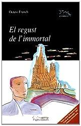 El regust de l'immortal (Lo Marraco)