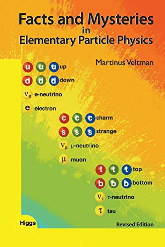 Facts And Mysteries In Elementary Particle Physics (Revised Edition) (Particle Physicshigh Energy Ph)