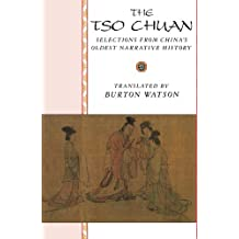 The Tso Chuan: Selections from China's Oldest Narrative History (Translations from the Asian Classics)