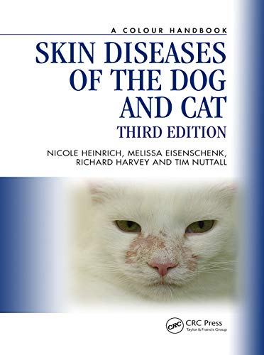 Skin Diseases of the Dog and Cat, Third Edition (Veterinary Color Handbook Series) (English Edition) por Tim Nuttall