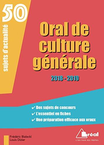 Oral de culture générale : 50 sujets d'actualité par Frédéric Bialecki