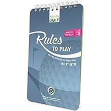 Rules to play: Nach den offiziellen Golfregeln 2016