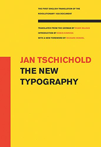The New Typography (Weimar and Now: German Cultural Criticism (Paperback))