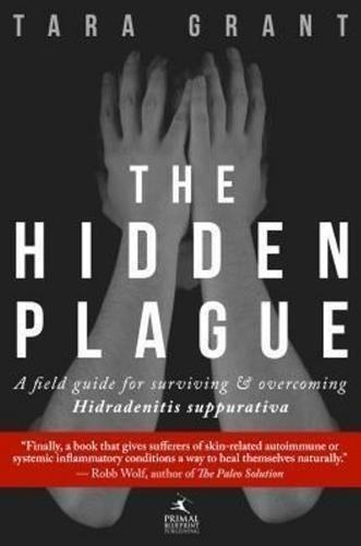 The Hidden Plague por Tara Grant