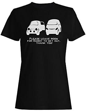 Por Favor, Deje A La Habitación Papá Para Salir camiseta de las mujeres n686f