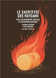 Le sacrifice des paysans par Pierre Bitoun