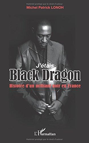 J'étais Black Dragon