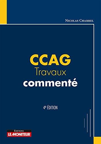 CCAG travaux commenté par From Le Moniteur Editions