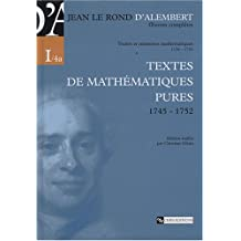 Oeuvres complètes : Volume 1, Textes de mathématiques pures, 1745-1752