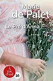 Le Pré d'Anna - A Vue d'Oeil - 12/09/2018