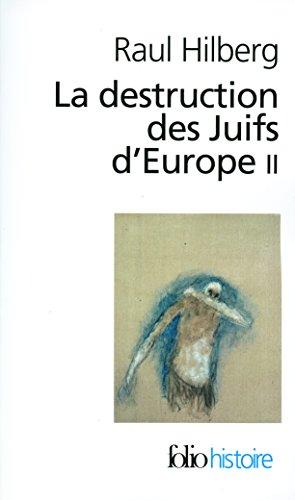 Descargar Libro La destruction des Juifs d'Europe (Tome 2) de Raul Hilberg