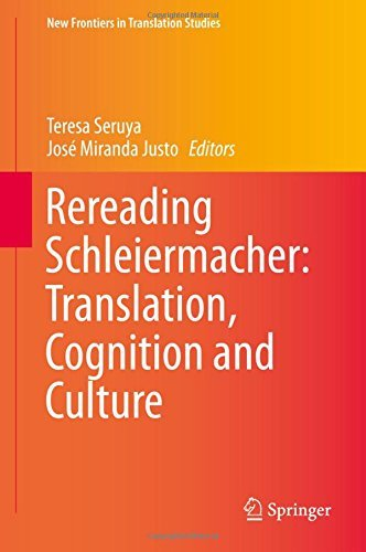 Rereading Schleiermacher: Translation, Cognition and Culture (New Frontiers in Translation Studies) (2015-12-16)