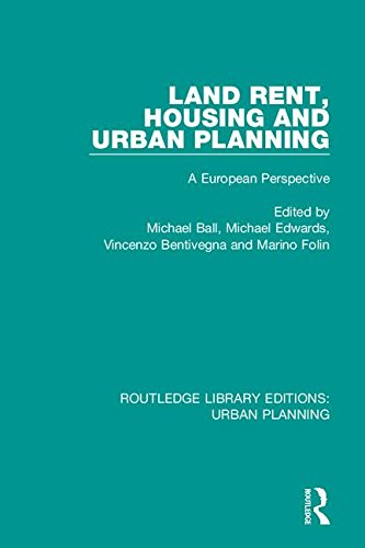 Land Rent, Housing and Urban Planning: A European Perspective (Routledge Library Editions: Urban Planning)