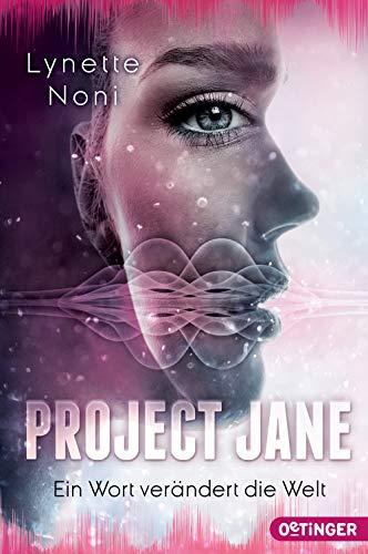 Project Jane: Ein Wort verändert die Welt