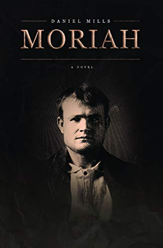 Moriah: A Novel (English Edition)