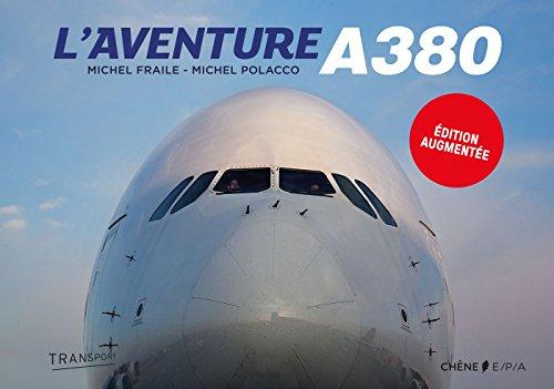 L'aventure A380 par Michel Polacco