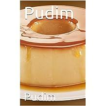 Pudim (Portuguese Edition)