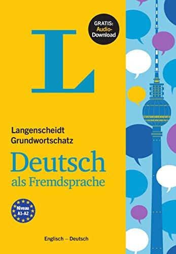 Langenscheidt Grundwortschatz Deutsch als Fremdsprache  - Buch mit Audio-Download: Englisch -...