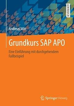 Grundkurs SAP APO: Eine Einführung mit durchgehendem Fallbeispiel von [Witt, Andreas]