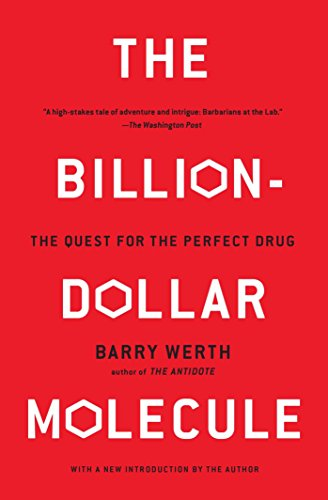 The Billion-Dollar Molecule: The Quest for the Perfect Drug: One Company's Quest for the Perfect Drug (A Touchstone Book) por Barry Werth