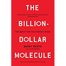 The Billion-Dollar Molecule: The Quest for the Perfect Drug: One Company's Quest for the Perfect Drug (Touchstone Book)