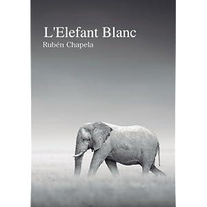 L'Elefant Blanc: Segona Edició (Catalan Edition)