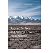 Applied Ecology and Natural Resource Management[ APPLIED ECOLOGY AND NATURAL RESOURCE MANAGEMENT ] By McPherson, Guy R. ( Author )Dec-12-2002 Paperback