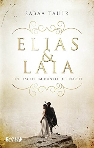 Elias & Laia - Eine Fackel im Dunkel der Nacht: . Band 2