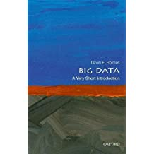 BIG DATA A VERY SHORT INTRO (Very Short Introductions)