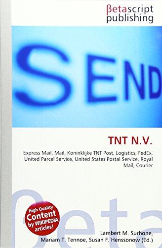 tnt-nv-express-mail-mail-koninklijke-tnt-post-logistics-fedex-united-parcel-service-united-states-po