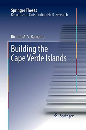 Building the Cape Verde Islands (Springer Theses)