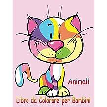 Animali Libro da Colorare per Bambini: Un libro per sviluppare il gioco e la creatività, Animali da colorare, Un libro di attività divertente per bambini :Simpatico lupo,pecora,Mucca,Micio,Cane