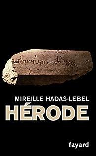 Hérode par Mireille Hadas-Lebel