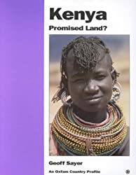 Kenya: Promised Land? (Oxfam Country Profiles)