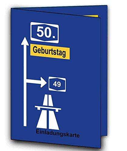 Autobahnschild Einladungskarten als Klappkarte Einladung zum 50 Geburtstag auf Wunsch mit Foto Bild für Frauen Männer Mann Frau