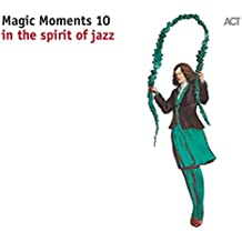 Magic Moments 10-in the Spirit of Jazz