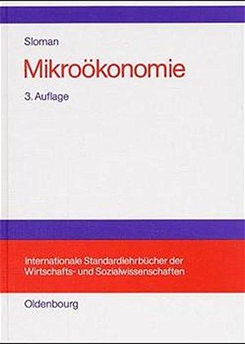 Mikroökonomie: Einführung (Internationale Standardlehrbücher der Wirtschafts- und Sozialwissenschaften)