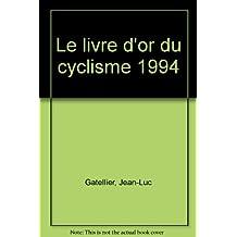Le livre d'or du cyclisme 1994