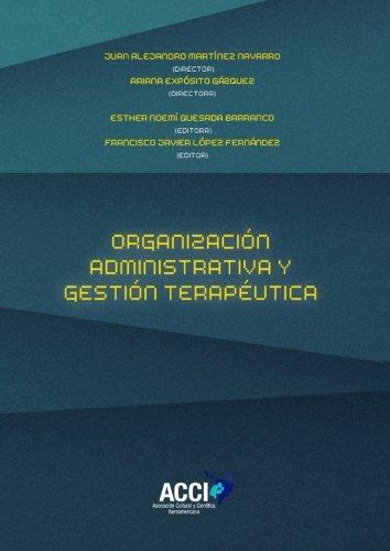 Organización Administrativa y gestión terapéutica por Francisco Javier López Fernández