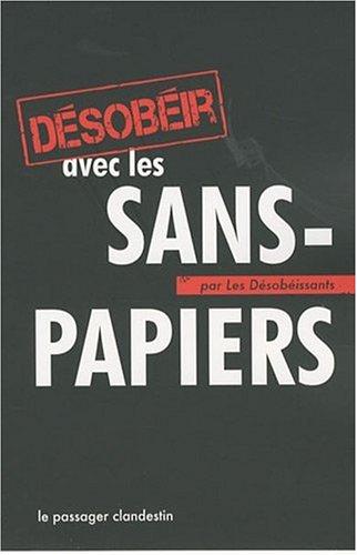 Désobéir avec les sans-papiers par Xavier Renou
