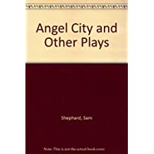 Angel City and Other Plays