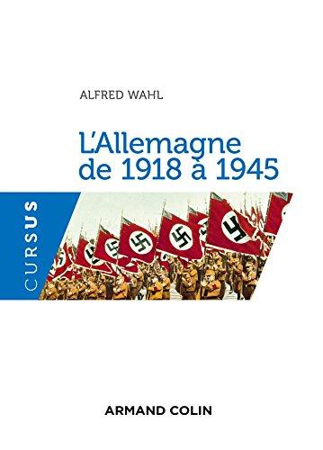 L'Allemagne de 1918 à 1945 - 2e éd.